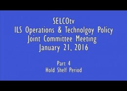 ILS Operations & Tech Policy Joint Committee Meeting: 1/21/16  – Part 4: Hold Shelf Period