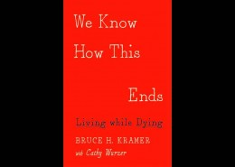 2016 MN Book Awards Finalist: Memoir & Creative Nonfiction: We Know How This Ends